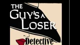 Romantic Thriller: The Guy's a Loser Detective Agency