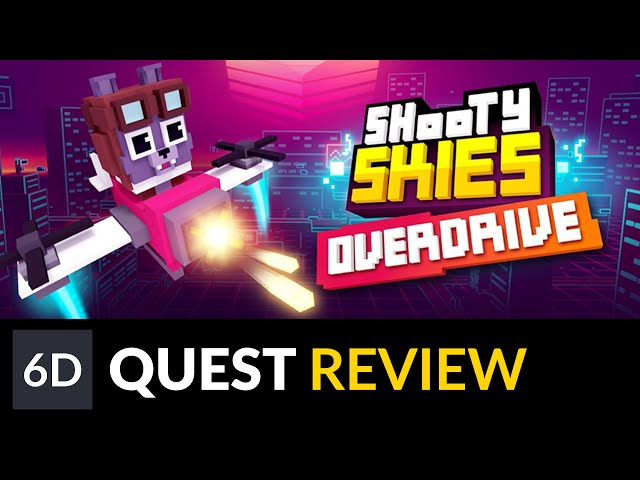 Shooty Skies Overdrive | Oculus Quest Game Review