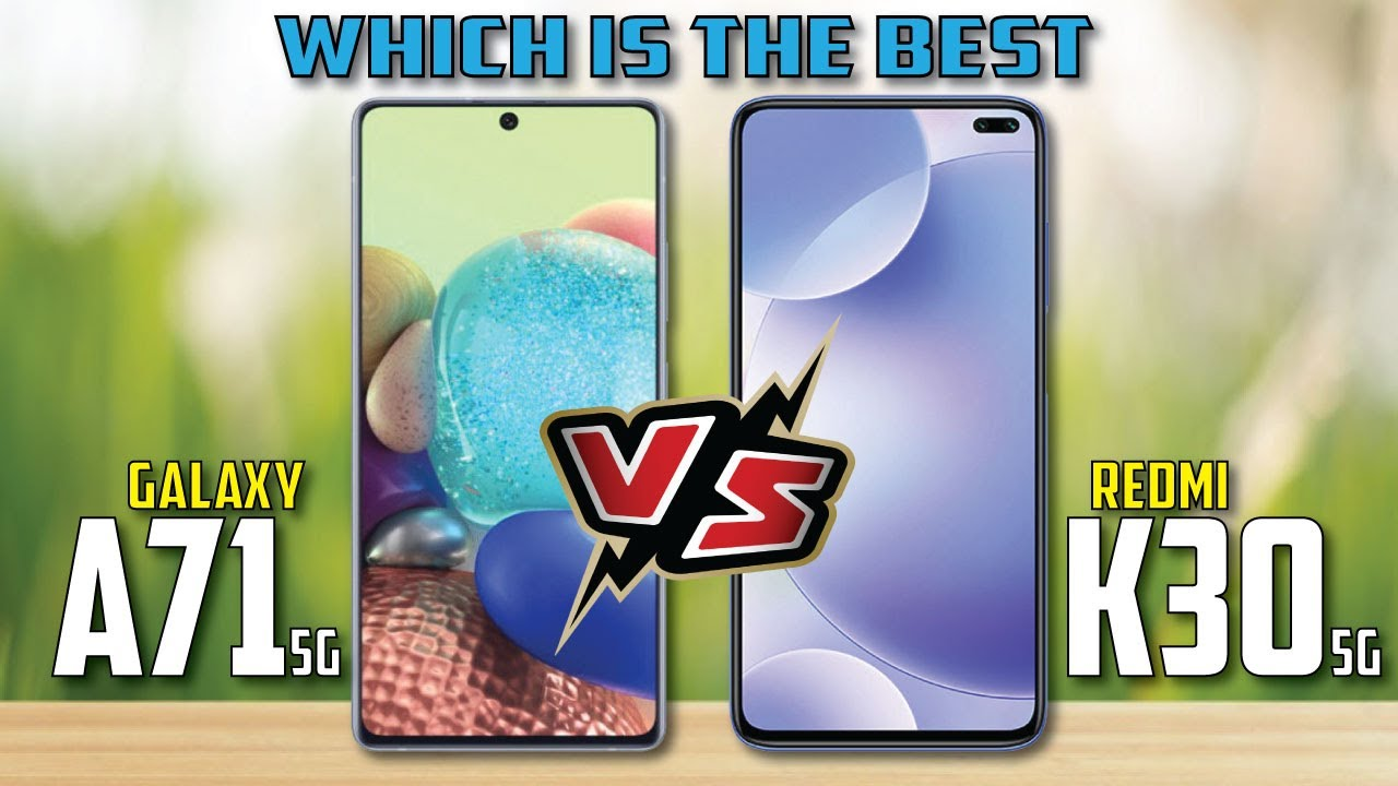 Photo of Samsung Galaxy A71 5G vs Redmi K30 5G || Full Comparison – سامسونج