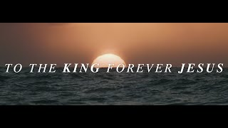 Forever Jesus (Official Lyric Video) - Keith & Kristyn Getty, Matt Papa, Stuart Townend