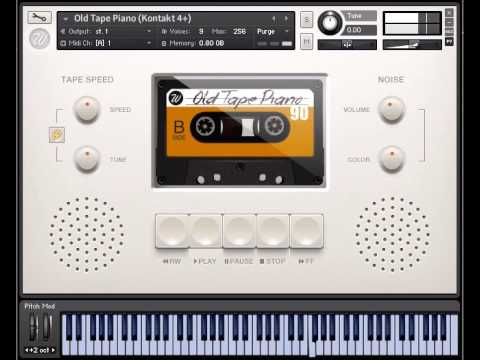 Kontakt Piano instrument with a difference - Old Tape Piano
