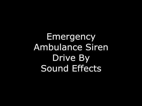 Emergency Ambulance Siren Drive By Sound Effects