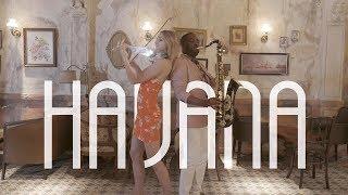 Havana - André SaxMan Brown & Sally Potterton Violin, Camila Cabello Cover