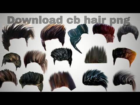 How To Download Cb Editz Hair Png Youtube
