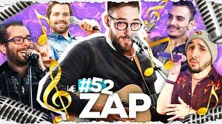 LE ZAP #52 - UN NOUVEAU GROUPE EST NÉ ! 🎤🎶