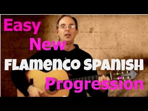 Guitar Lessons - Easy New Flamenco Spanish Progression