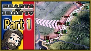 Hearts of Iron 4 Romania Gameplay - Part 1 - Let