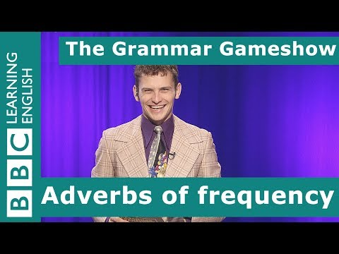 Adverbs of frequency: The Grammar Gameshow Episode 2