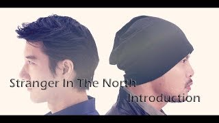 Stranger In The North by Namewee ft. Leehom Wang | Songs introduction. 漂向北方 歌曲介紹 #1