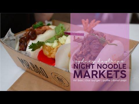 Sydney Night Noodle Markets | Mr Bao, Chur Burger And Puffle Goodness