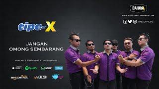 Tipe-X - Jangan Omong Sembarang (Official Audio)