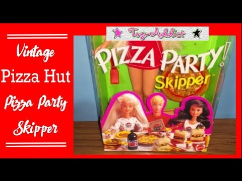 Vintage Skipper Pizza Hut Party Doll Lets Have A Good Time Toy Addict