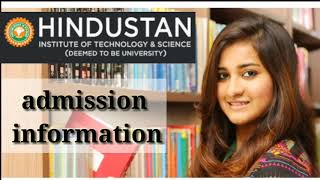 Hindustan Institute of Technology & Science Chennai|admission information|scholarship eligiblity|
