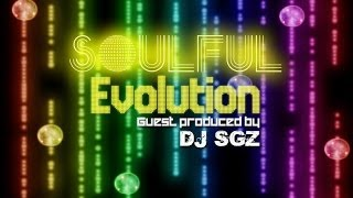Soulful Evolution January 31st 2014 Soulful House Show Guest Produced By DJ SGZ (92)