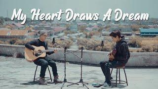 L'Arc~en~Ciel - MY HEART DRAWS A DREAM (Cover by Tereza & Fazil R)