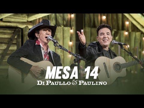 "Di Paullo & Paulino - Mesa 14 ""DVD Nós e Elas"""