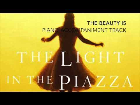 The Beauty Is - The Light in the Piazza - Piano Accompaniment/Karaoke Track