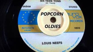 SIXTEEN TONS - LOUIS NEEFS