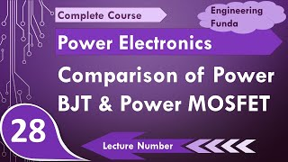 Comparison of Power BJT and Power MOSFET in Power Electronics by Engineering Funda