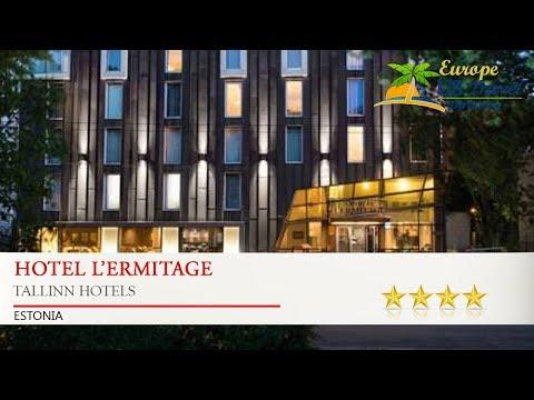Hotel L'Ermitage - Tallinn Hotels, Estonia