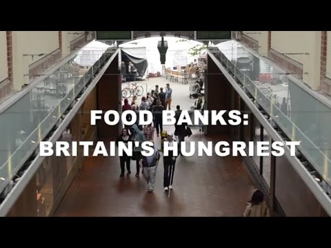 Food Banks: Britain's Hungriest (2014) - Student Documentary