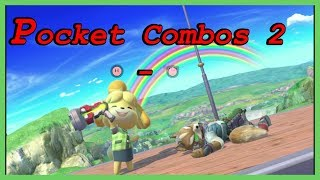 Pocket Combos 2 - Get Good with Isabelle in Super Smash Bros. Ultimate