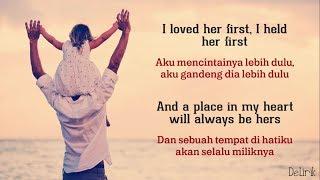 I Loved Her First - Heartland (Lagu dari ayah untuk putrinya) - Lyrics video dan terjemahan