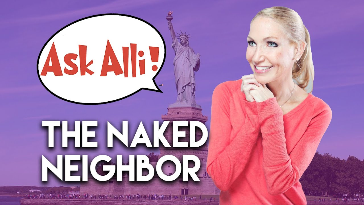 Naked at the Neighbors House | VLOG 2 - YouTube