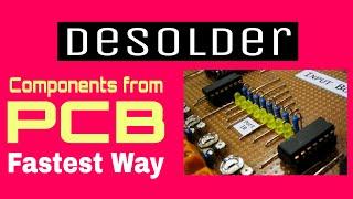 How to desolder