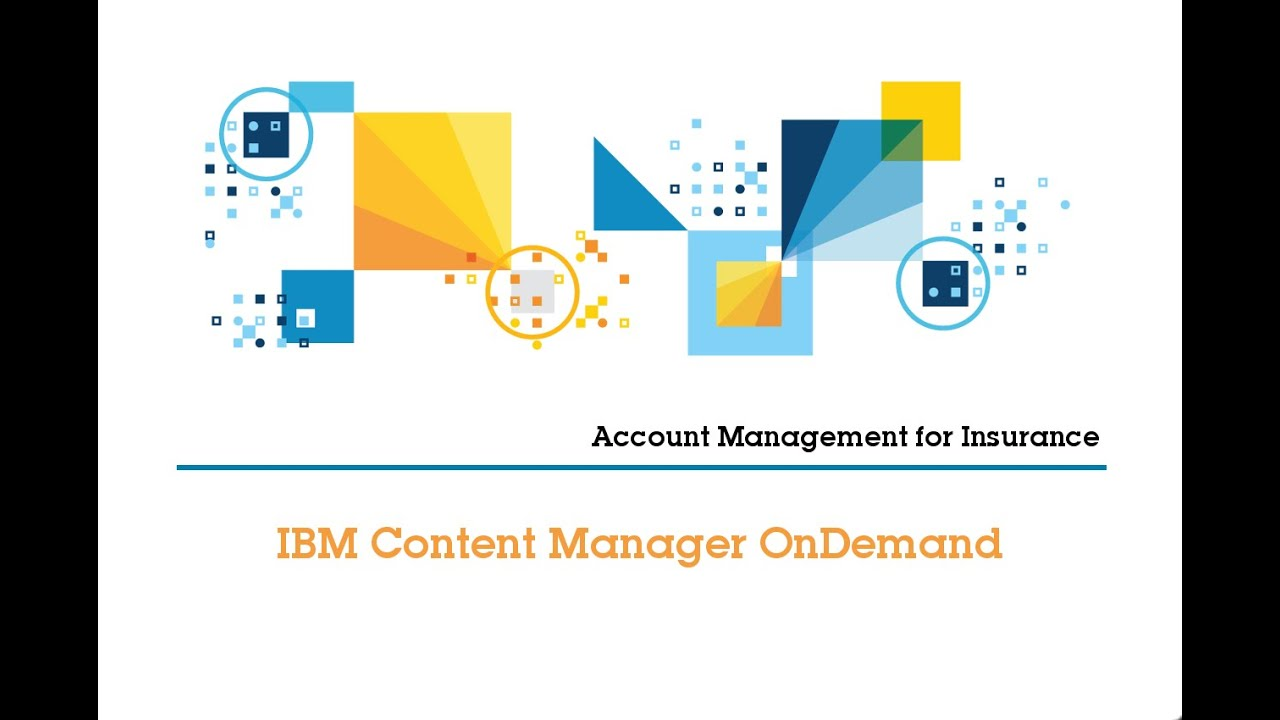Insurance Account Management Content Manager Ondemand