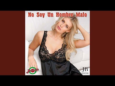 No Soy Un Hombre Malo (Karaoke Version) (Originally Performed By Hector Acosta)