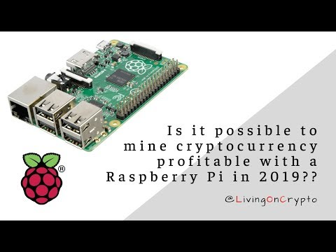 LivingOnCrypto: Is It Possible To Mine Profitable With A Raspberry Pi? - With Michael J Ingvarson