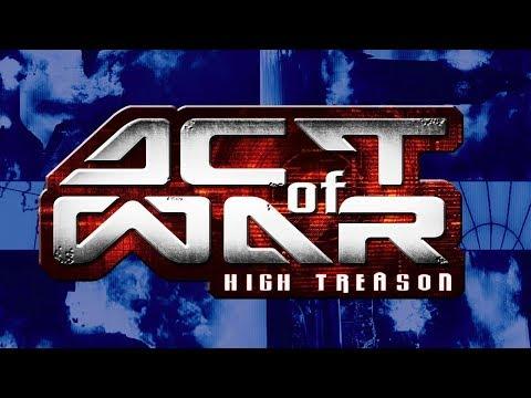 Act Of War: High Treason. Full Campaign