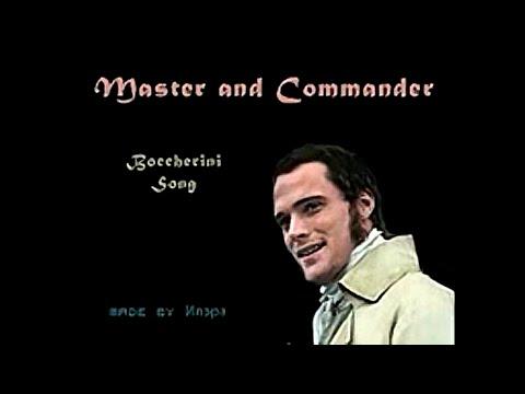 Master and Commander - Boccherini