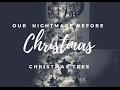 NIGHTMARE BEFORE CHRISTMAS || CHRISTMAS TREE || SQUIBB VICIOUS