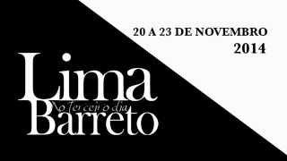 """Peça """"Lima Barreto ao 3º Dia"""" de 20 a 23 de Novembro 2014"""