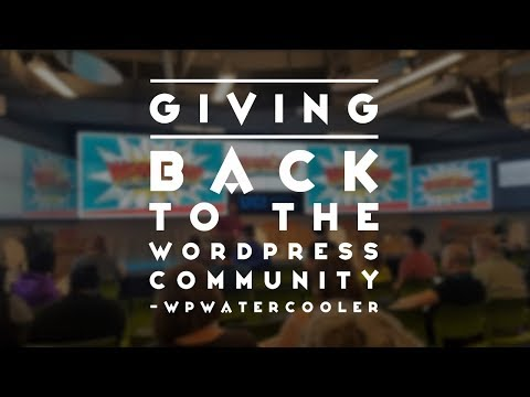 EP258 - Giving back to the WordPress community - WPwatercooler