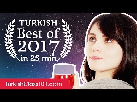 Learn Turkish in 25 minutes - The Best of 2017