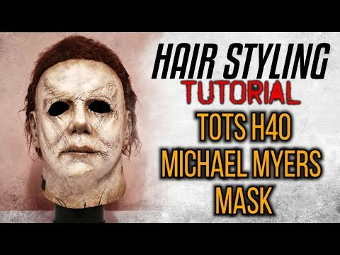 TOTS H40 MYERS MASK. HAIR STYLING TUTORIAL thumbnail