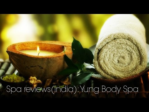 yung body spa pune review
