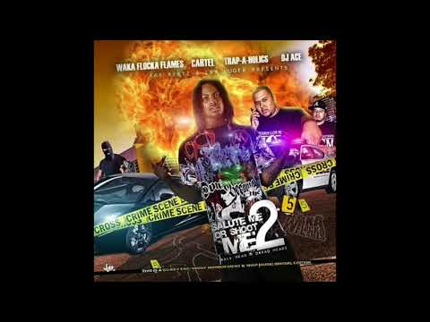 Waka Flocka Flame- Call Waka (feat. Cartel MGM, La Chat & Gucci Mane)