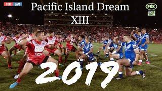 2019 NRL Pacific Island All Stars   Dream XIII