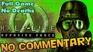 Half-Life: OPPOSING FORCE - Full Game Walkthrough