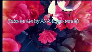 Take On Me Song by A-ha (Kygo Remix)
