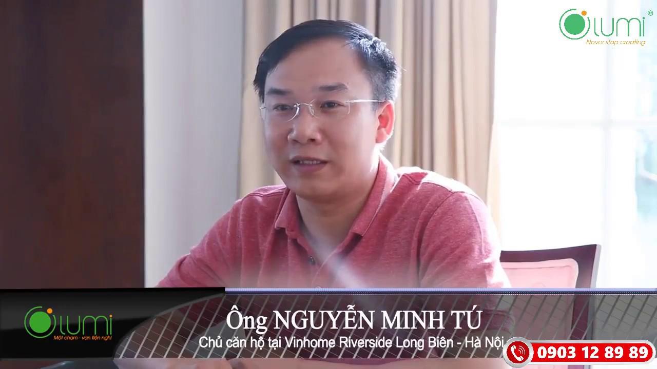 NHÀ THÔNG MINH CỦA Anh Tú – Chủ căn hộ tại Vinhomes Riverside Long Biên, Hà Nội