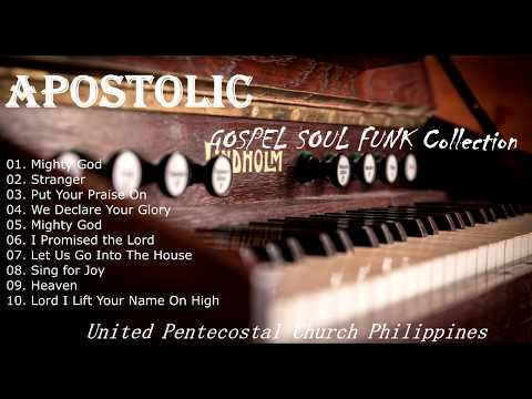 APOSTOLIC GOSPEL SOUL FUNK COLLECTION – TOP 10.BEST WORSHIP CHOIR SONGS 2020