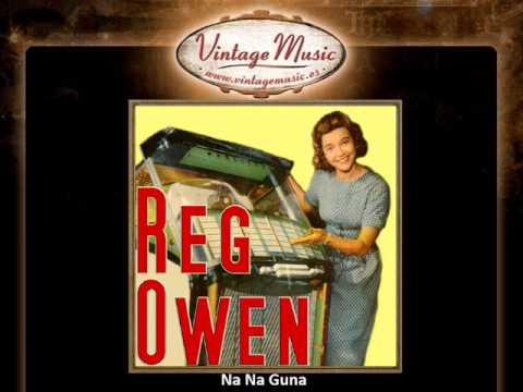 Reg Owen -- Na Na Guna
