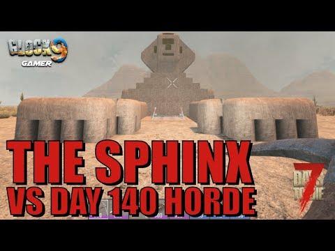 7 Days To Die - Sphinx Base VS Day 140 Horde
