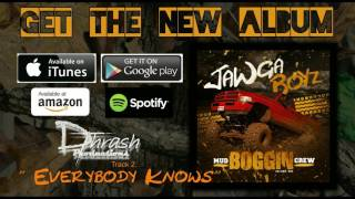 "Jawga Boyz - Everybody Knows (off the ""Mud Boggin Crew"" album)"