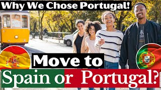 Spain vs Portugal: We Lived in Both Countries - Why We Pick Portugal!
